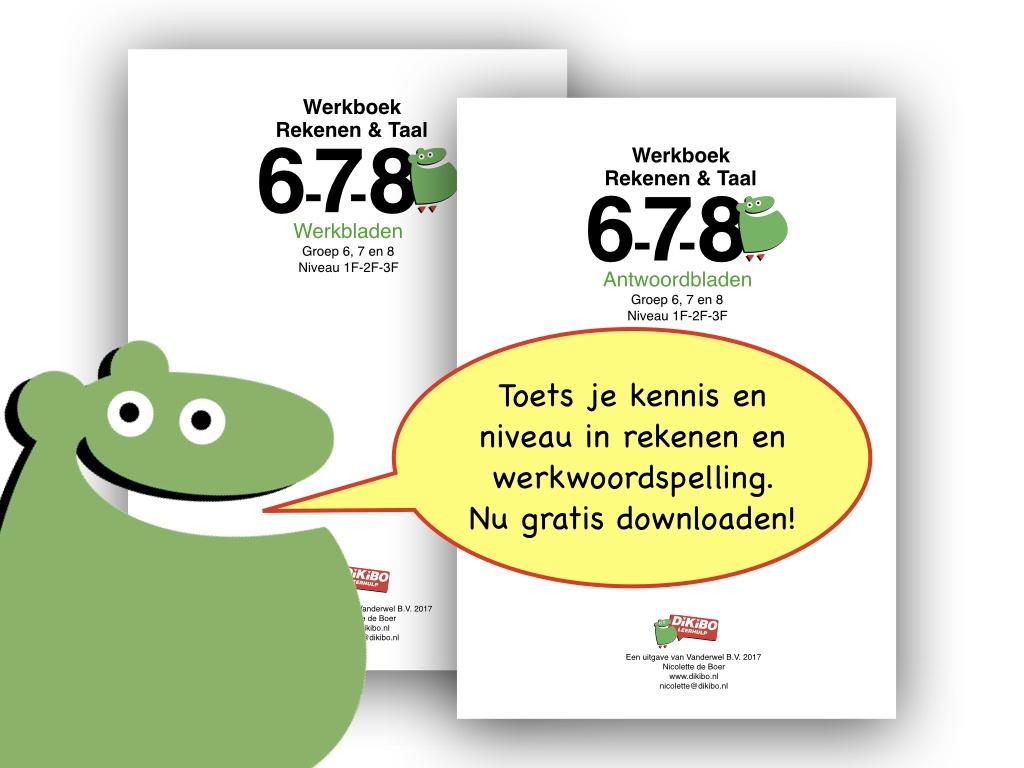 Super Gratis werkboek rekenen en taal oefenen groep 6 t/m 8 - DiKiBO ZC-82